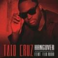 Hangover by Taio Cruz