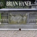 The Artist Formerly Known As Guitar Guy by Brian Haner