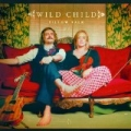 Pillow Talk [Explicit] by Wild Child