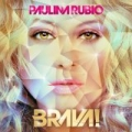 Brava! by Paulina Rubio