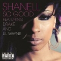 So Good [Explicit] by Shanell