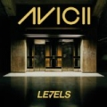 Levels (single) by Avicii