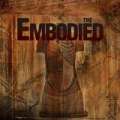 The Embodied by The Embodied