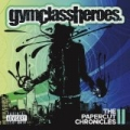 The Papercut Chronicles II [Explicit] by Gym Class Heroes