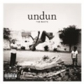 Undun [Explicit] [+Digital Booklet] by The Roots