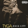 Rack City [Explicit] by Tyga