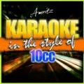 Karaoke - 10cc by Ameritz - Karaoke