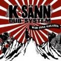 War Inna Galaxia by K-Sann Dub System
