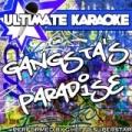 Ultimate Karaoke: Gangsta's Paradise by Ghetto Superstar