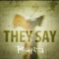 They Say - Single by Ranj