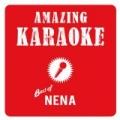 Best of Nena (Karaoke) by Amazing Karaoke