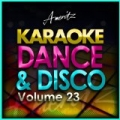 Karaoke - Dance and Disco Vol. 23 [Explicit] by Ameritz - Karaoke