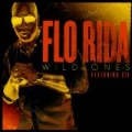 Wild Ones (Feat. Sia) by Flo Rida
