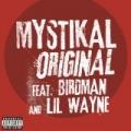 Original [Explicit] by Mystikal