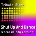 Victoria Duffield - Shut Up And Dance (Vocal Melody Version) by Tribute Stars