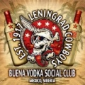 Buena Vodka Social Club (Limited) by Leningrad Cowboys