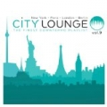 City Lounge Volume 9 (Paris / London / New York / Berlin) by Compilation City Lounge