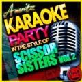 Ameritz Karaoke Party - Scissor Sisters Vol. 2 by Ameritz Karaoke Party