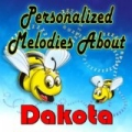 Personalized Melodies About Dakota by Personalized Kid Music