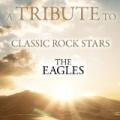 A Tribute To Classic Rock Stars The Eagles by Déjà Vu