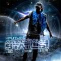 Astronaut Status [Explicit] by Future