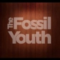 The Fossil Youth by The Fossil Youth