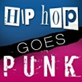 Hip Hop Goes Punk by Cut Down Clay