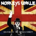 Welcome To The Establishment by Monkeys Unkle