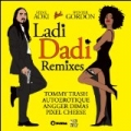 Ladi Dadi (Remixes) by Steve Aoki feat. Wynter Gordon