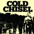 Cold Chisel (Remastered) by Cold Chisel