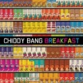 Breakfast [Explicit] by Chiddy Bang
