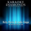 Katy Perry & Lady Gaga - The Best Songs (feat. Beyonce) [Sing the Songs of Katy Perry & Lady Gaga] by Karaoke Diamonds