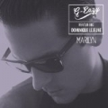 Marilyn (feat. Dominique Lejeune) - Single [Explicit] by G-Eazy