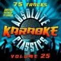 Absolute Karaoke Presents - Absolute Karaoke Classics Vol. 25 by Absolute Karaoke