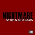 Nightmare (feat. King Gordy) - Single [Explicit] by Soulja