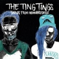 Sounds From Nowheresville [Explicit] by The Ting Tings