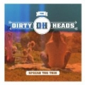 Spread Too Thin by Dirty Heads