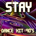 Stay: Tribute to Sash by Disco Fever
