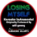 Losing Myself (Originally Performed By Will Young) [Instrumental Version] by Karaoke All Hits