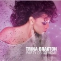 Party or Go Home - Single by Trina Braxton