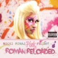 Pink Friday ... Roman Reloaded [Explicit] by Nicki Minaj