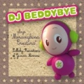 DJ beddybye plays meravigliosa creatura (Lullaby Renditions of Gianna Nannini) by DJ Beddybye