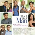Think Like A Man - Music From & Inspired By The Film [Explicit] by Think Like A Man (Motion Picture Soundtrack)