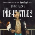 Snoop Dogg Presents: The Pre-Hustle 2 [Explicit] by Mac Lucci