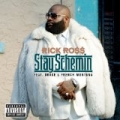 Stay Schemin [Explicit] by Rick Ross