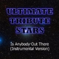 K'naan feat. Nelly Furtado - Is Anybody Out There (Instrumental Version) by Ultimate Tribute Stars