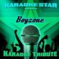 Karaoke Star Presents - Boyzone by Karaoke Star