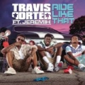 Ride Like That [Explicit] by Travis Porter feat. Jeremih