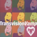 Baby I Don't Care - The Collection by Transvision Vamp