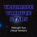 Example - Midnight Run (Vocal Version) by Ultimate Tribute Stars